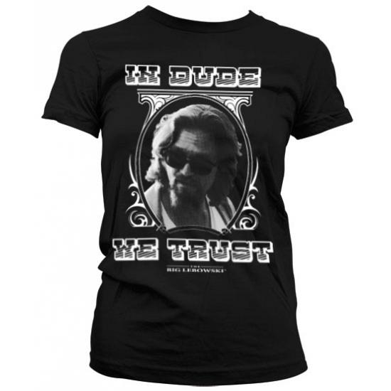 Film shirt In Dude We Trust dames