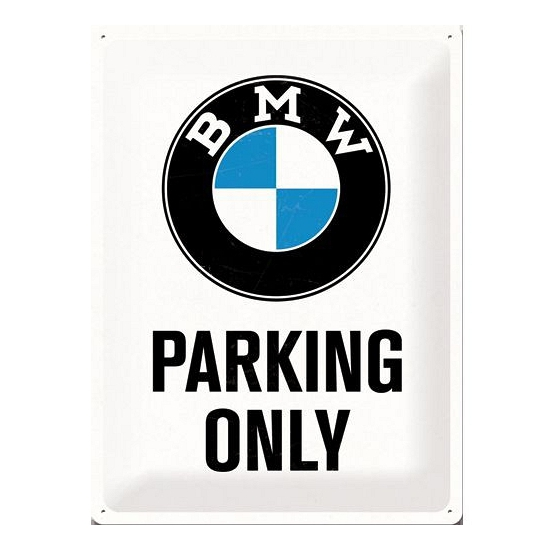 Groot metalen bord BMW parking only 30 cm